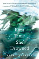 First Time She Drowned