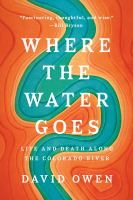 Where the Water Goes