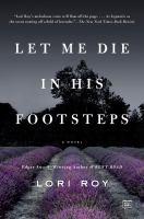 Let Me Die in His Footsteps