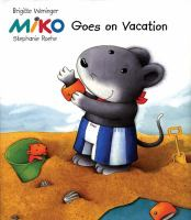 Miko Goes on Vacation