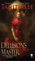 Delusion's Master