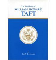 The Presidency of William Howard Taft