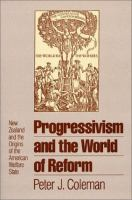 Progressivism and the World of Reform