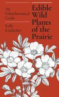 Edible Wild Plants of the Prairie