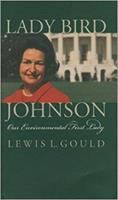 Lady Bird Johnson and the Environment