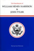 The Presidencies of William Henry Harrison & John Tyler