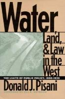 Water, Land, and Law in the West