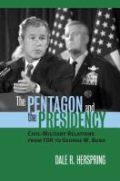 The Pentagon and the Presidency