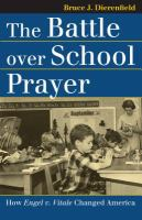 The Battle Over School Prayer