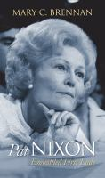 Pat Nixon : embattled first lady