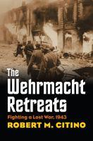 The Wehrmacht Retreats