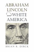 Abraham Lincoln and White America