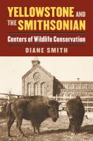 Yellowstone and the Smithsonian