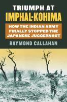Triumph at Imphal-Kohima