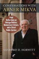 Conversations With Abner Mikva