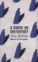 A Curse on Dostoevsky