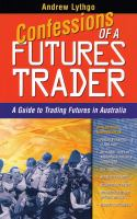 Confessions of A Futures Trader