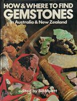 How & Where to Find Gemstones in Australia & New Zealand