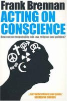Acting on Conscience