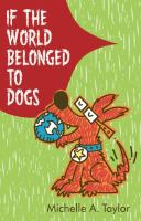 If the World Belonged to Dogs