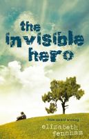 The Invisible Hero