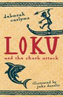 Loku and the Shark Attack
