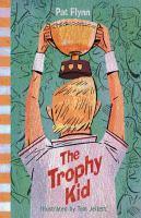 Trophy Kid