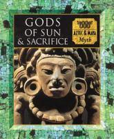 Gods of Sun and Sacrifice