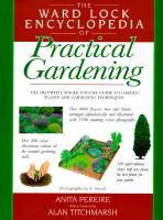The Ward Lock Encyclopedia Of Practical Gardening