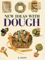New Ideas With Dough