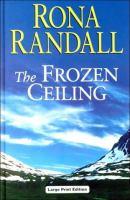 The Frozen Ceiling