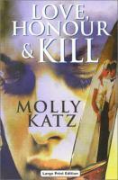 Love, Honour & Kill