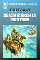 Death March in Montana
