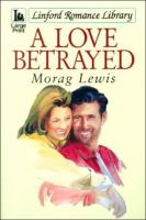 A Love Betrayed