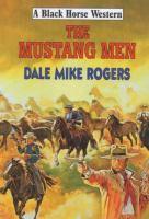 The Mustang Men