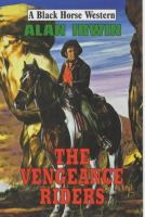 The Vengeance Riders