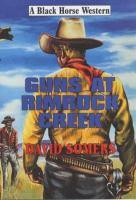 Guns At Rimrock Creek