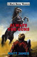 Always the Guns