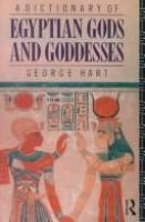 A Dictionary of Egyptian Gods and Goddesses