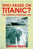Who Sailed on Titanic?