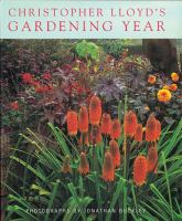 Christopher Lloyd's Gardening Year