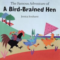 The Famour Adventure of A Bird-brained Hen