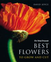 The Best Flowers to Grow and Cut