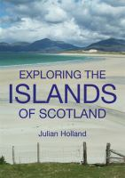 Exploring the Islands of Scotland