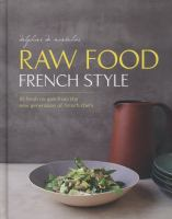 Raw Food French Style
