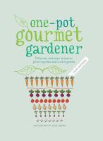 The One-pot Gourmet Gardener