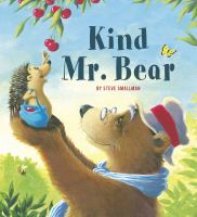 Kind Mr. Bear