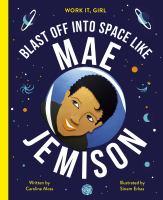 Blast Off Into Space Like Mae Jemison