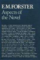 Aspects of the Novel, and Related Writings