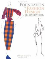 Foundation in Fashion Design and Illustration